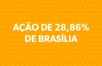 Ação 28% Brasília